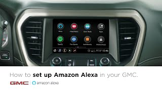 How to get started with available Amazon Alexa Built-In | GMC