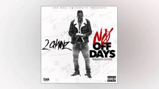 2 Chainz - No Off Dayz (Prod. Zaytoven) (720p HD)