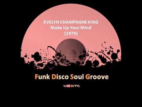 EVELYN CHAMPAGNE KING - Make Up Your Mind (1979)