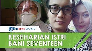 Sebagai Dokter, Cindri Wahyuni Istri Almarhum Bani Seventeen Sedih jika Pasien Virus Corona Bohong