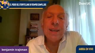 El Poder Del Storytelling En Tiempos complejos - Benjamin Trajtman