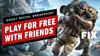 Play Ghost Recon: Breakpoint For Free! - IGN Daily Fix