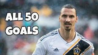 Zlatan Ibrahimovic First 50 Goals for LA Galaxy 2019-2018