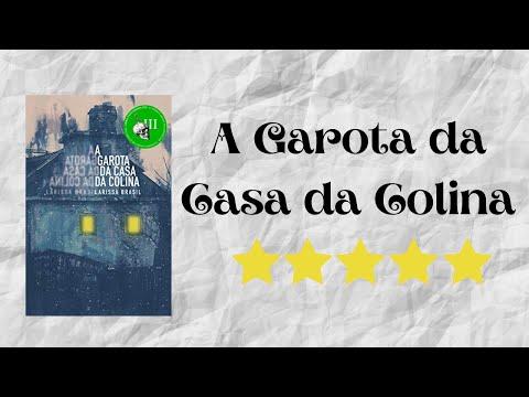 Resenha #31 - A Garota da Casa da Colina de Larissa Brasil