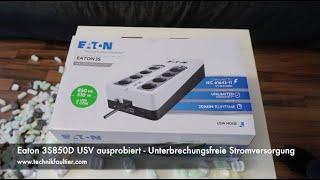 Eaton 3S850D USV ausprobiert - Unterbrechungsfreie Stromversorgung
