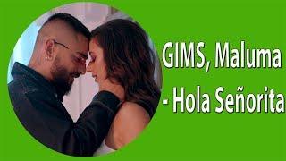 GIMS, Maluma Hola Señorita (Maria) Letra