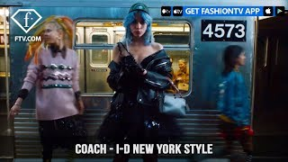 Coach i-D Magazine The A to Z to New York City Style with a Twist | FashionTV | FTV