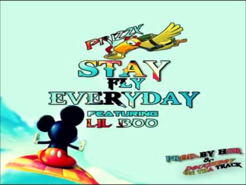 Prizzy - Stay Fly Everyday [Feat. Lil Boo]