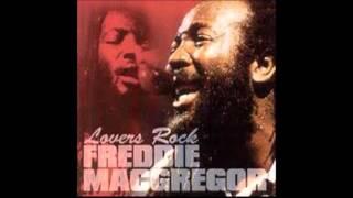 Freddie McGregor - If You Wanna Go [HQ Audio]