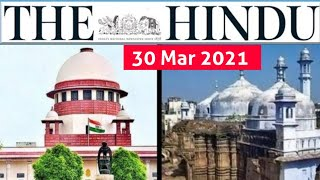 30 March 2021 | The Hindu Newspaper Analysis | Current Affairs 2021 #UPSC #IAS Editorial Analysis