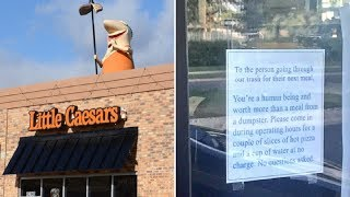 Little Caesars Posts Sign on Door After Catching Homeless Man Going Through Trash