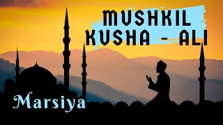 Mushkil Kusha ALI - Recited by Samina   - YouTube