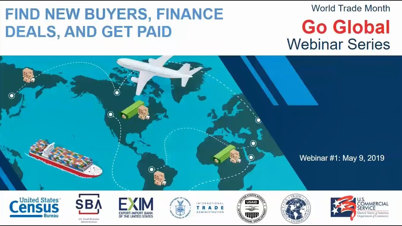 """World Trade Month """"Go International"""" Webinar Series: Discover New Purchasers, Financing Offers and Earn Money thumbnail"""