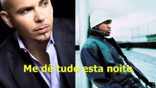 Pitbull Feat Ne Yo   Give Me Everything (Tonight) Legendado Em Português