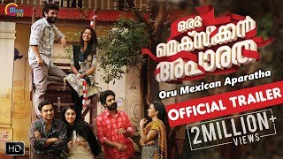 Offiicial Trailer of Oru Mexican Aparatha