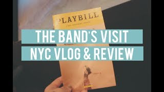 NYC VLOG | THE BAND'S VISIT BROADWAY