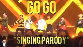 BTS - GO GO // SINGING PARODY (we need jungus)