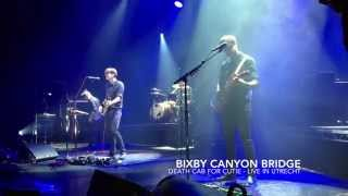 Bixby Canyon Bridge - Death Cab for Cutie - Utrecht 11.15.15