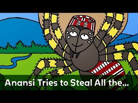Anansi Tries to Steal All the Wisdom in the World