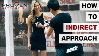 How to get a model looking girlfriend series: Indirect Approach