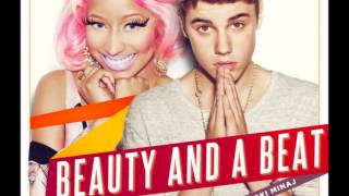Justin Bieber & Nicky Minaj - Beauty And A Beat [audio]