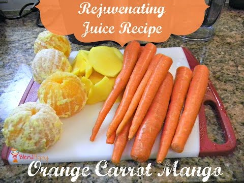 Video Rejuvenating Orange Carrot Mango Juice Recipe