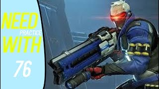 [Overwatch] Need Practice With 76