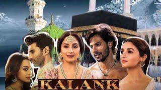 Indian kalank movie Makka Madina ka Gehra Raaz