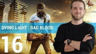 DYING LIGHT BAD BLOOD : Que vaut ce Battle Royale atypique ? | TEST