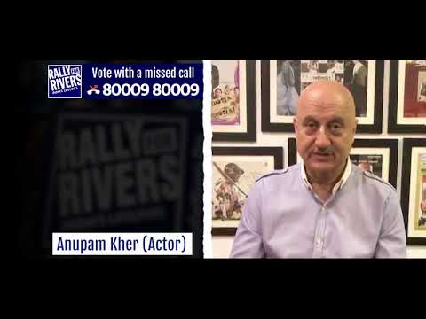 Anupam Kher for Rally for Rivers