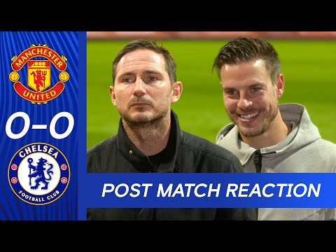 Frank Lampard & Azpilicueta React To Penalty Controversy After Goalless Draw | Man Utd 0-0 Chelsea