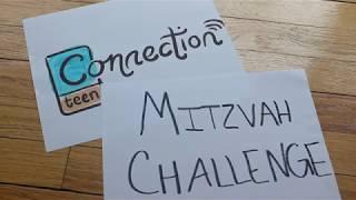 Mitzvah Challenge (CTeen Connection)