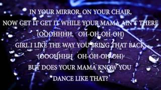 99 Percent   Does Ya Mama Know Dance Like That #HEYNOW LYRICS