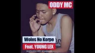 Gambar cover Oddy Mc Dan Young Lex - Woles No Korpe (Korban PHP)