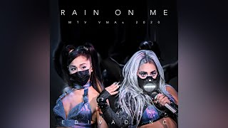 Lady Gaga, Ariana Grande - Rain On Me (live)
