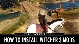 How to install Witcher 3 mods Manually