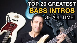 TOP 20 BASS GUITAR INTROS OF ALL TIME
