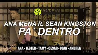 Ana Mena   PA DENTRO Ft. Sean Kingston By Cesar Moquete #Zproject