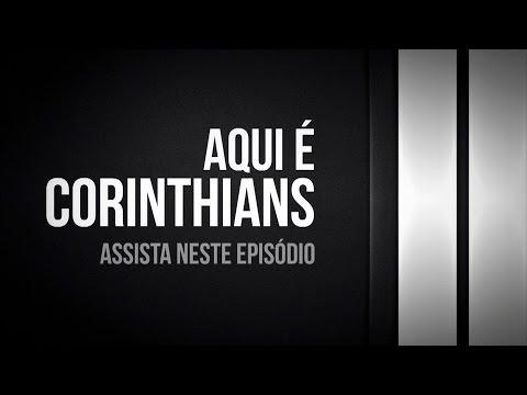 Aqui é Corinthians | Destaques do episódio 42