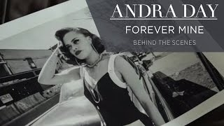 Andra Day - Forever Mine (Behind The Scenes) [Extras]