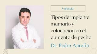 Tipos de implante mamario y colocación en el aumento de pecho