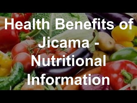 Video Health Benefits of Jicama - Nutritional Information