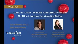 COVID 19 TDBO – EP15 How to Maximize Your Group Benefits Webinar Recording