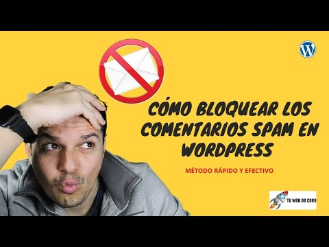 Cómo bloquear y evitar comentarios SPAM en WordPress