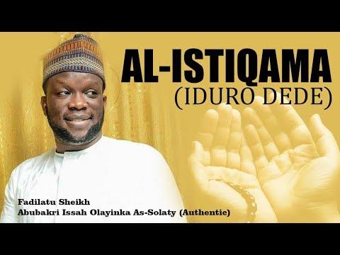 Al Istqama - Sheikh Abubakri Issah Olayinka As-Solaty Authentic