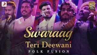 Teri Deewani - Swaraag | Folk-Fusion - YouTube