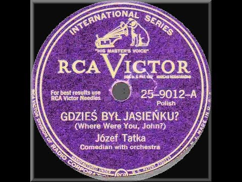 Polish 78rpm recordings, 1929. VICTOR V-16161, 25-9012. Gdzieś był Jasieńku?/ Organista z chóru woła