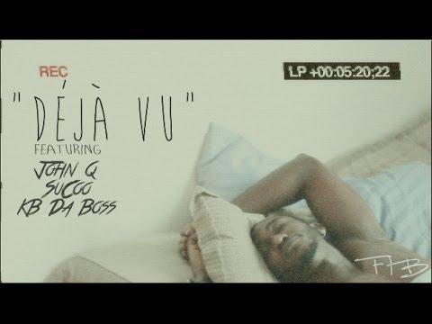 "John Q, KB Da Boss, SuCoo - ""Deja Vu"" HD"