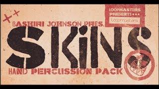 Bashiri Johnson Presents SKINS Percussion Samples on Loopmasters