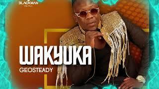 Geosteady   Wakyuka (Official Audio 2019)